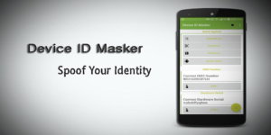 Device ID Masker Archives - Bytes Reverser Apps